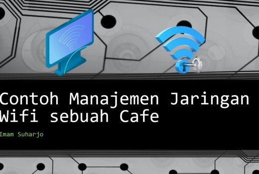 Manajemen Jaringan WiFi Cafe